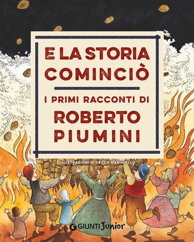 Rebelot_Piumini_E-la-storia-comincio_Giunti_cover