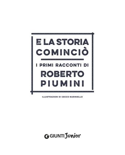 Rebelot_Piumini_E-la-storia-comincio_Giunti_frontespizio
