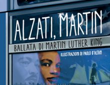 Alzati Martin – Ballata di Martin Luther King