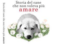 Storia del cane che non voleva più amare | Cover design & illustrations